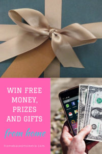 Win Free Money, Prizes and Gifts From Home -