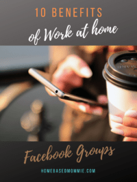 10 Benefits of Work at home Facebook Groups